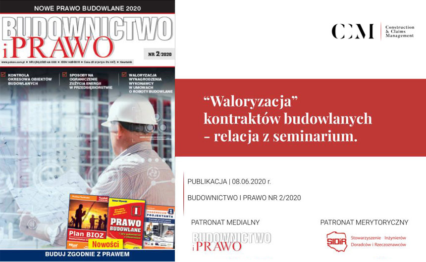 "CONSTRUCTION CONTRACT ""ADJUSTMENT"" SEMINAR – COVERAGE IN THE LATEST ""BUDOWNICTWO I PRAWO"" JOURNAL ISSUE"